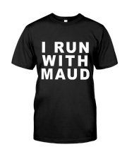 Official I Run With Maud Classic T-Shirt thumbnail