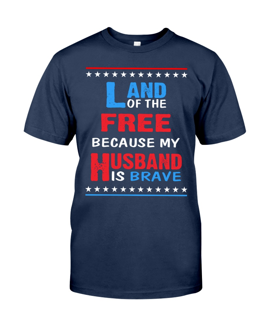 My Husband is Brave Classic T-Shirt