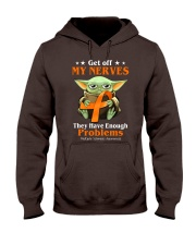 Get off my nerves Multiple Sclerosis Awareness Hooded Sweatshirt thumbnail