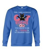 Yes- I Am A Single Cat Mom Crewneck Sweatshirt thumbnail