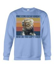 Mike echo oscar whisky how do you copy-over Crewneck Sweatshirt thumbnail