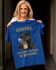 7 Coffee - Because Murder Is Wrong Classic T-Shirt apparel-classic-tshirt-lifestyle-front-118