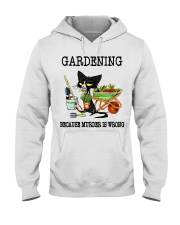 Gardening because murder is wrong Hooded Sweatshirt front