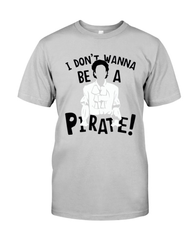 I Don't Wanna Be A Pirate