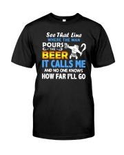 It Calls Me Classic T-Shirt front
