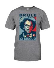 Ya Dingus Classic T-Shirt front