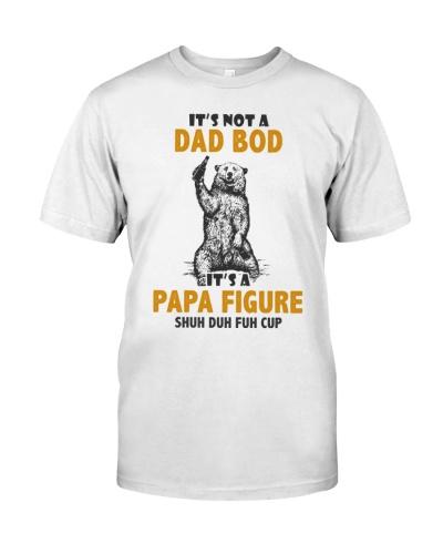 It's Not A Dad Bod It's A Papa Figure