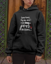 My Dog And I Make Pour Decisions Hooded Sweatshirt apparel-hooded-sweatshirt-lifestyle-front-03