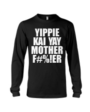 Yippie Kai Yay Mother F Long Sleeve Tee thumbnail