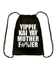 Yippie Kai Yay Mother F Drawstring Bag thumbnail