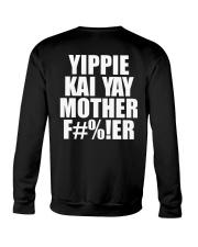 Yippie Kai Yay Mother F Crewneck Sweatshirt thumbnail