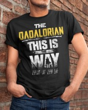 The Dadalorian This Is The Way I Have Spoken Classic T-Shirt apparel-classic-tshirt-lifestyle-26