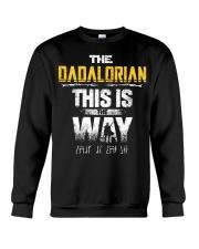 The Dadalorian This Is The Way I Have Spoken Crewneck Sweatshirt thumbnail