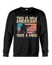 This Is How Americans Take A Knee Crewneck Sweatshirt thumbnail