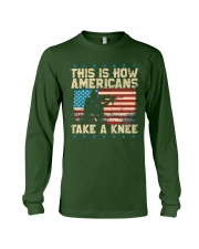 This Is How Americans Take A Knee Long Sleeve Tee front