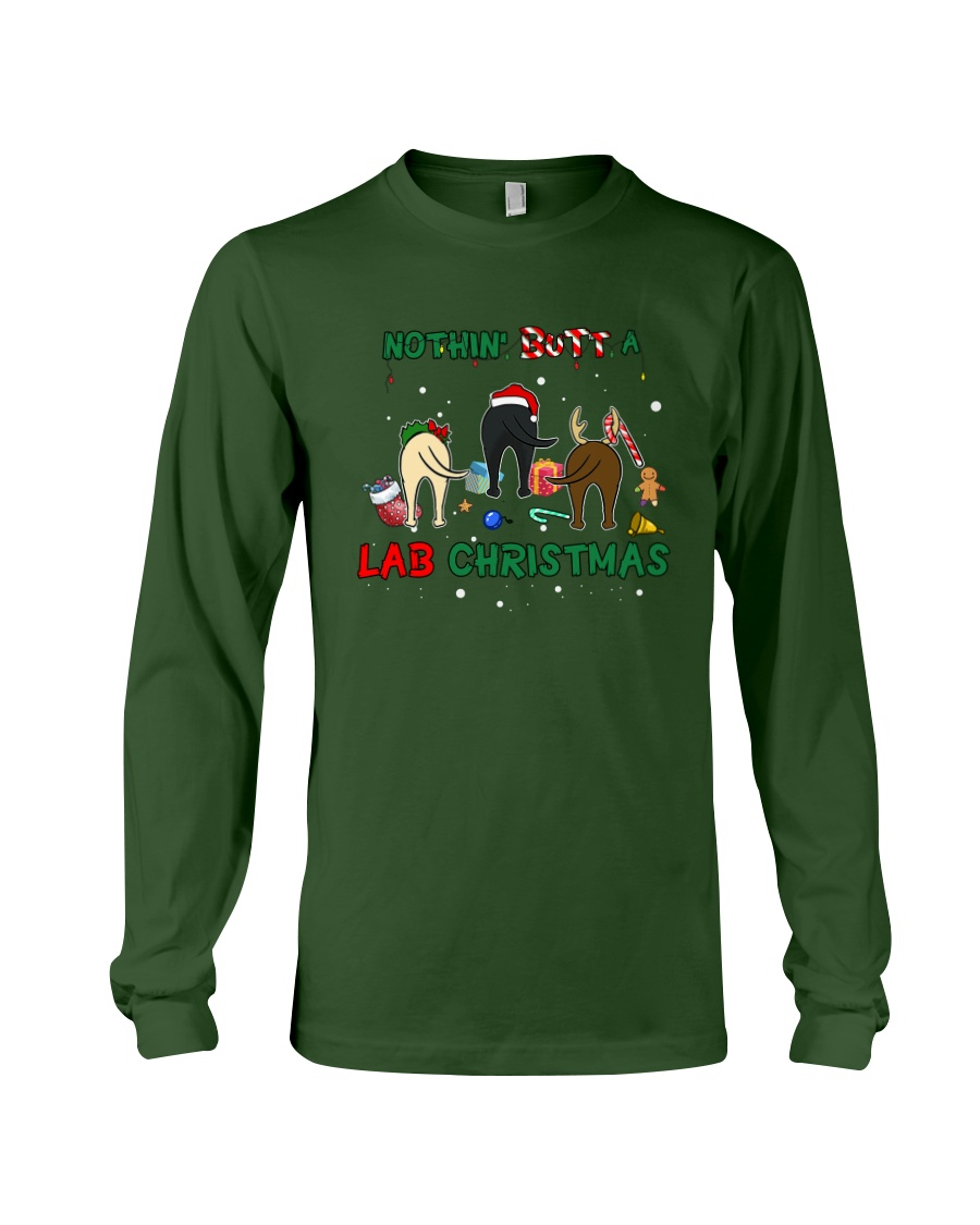 Nothing Butt A Lab Christmas Long Sleeve Tee
