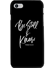Be Still and Know shirt Phone Case thumbnail
