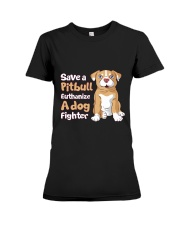 Save A Pit Bull Euthanize A Dog Fighter Rescue Dog Premium Fit Ladies Tee tile