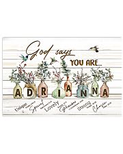 God says you are - Adrianna 17x11 Poster front