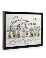God says you are - Adrianna Floating Framed Canvas Prints Black tile