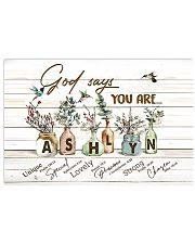 God says you are - Ashlyn 17x11 Poster front