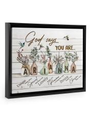 God says you are - Arianna Floating Framed Canvas Prints Black tile