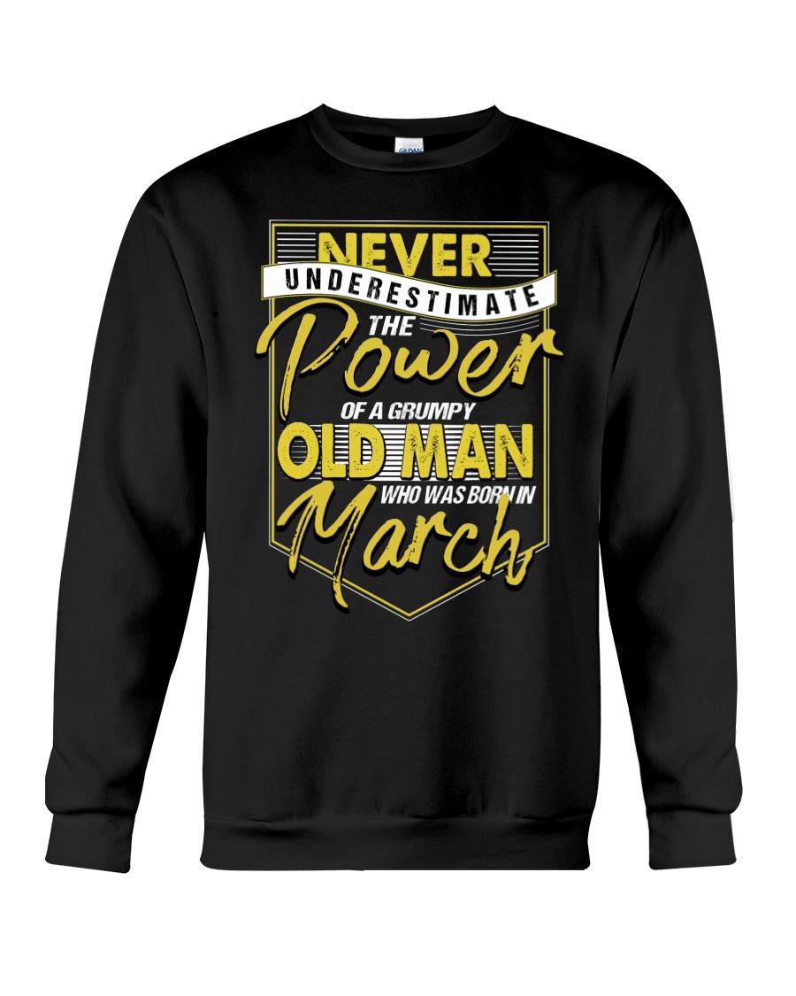 March Grumpy Old Man Crewneck Sweatshirt