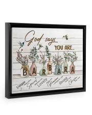 God says you are - Barbara Floating Framed Canvas Prints Black tile