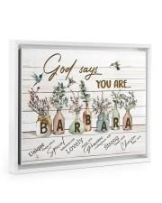 God says you are - Barbara Floating Framed Canvas Prints White tile