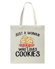 JUST A WOMAN WHO LOVES COOKIES Tote Bag thumbnail