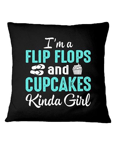 FLIP FLOPS AND CUPCAKES KINDA GIRL