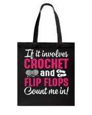 I LOVE CROCHET AND FLIP FLOPS Tote Bag thumbnail