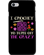 I CROCHET TO BURN OFF THE CRAZY Phone Case thumbnail