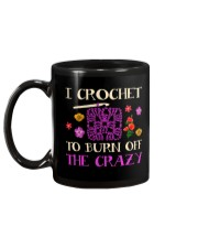 I CROCHET TO BURN OFF THE CRAZY Mug back
