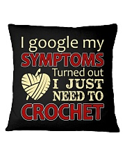 I Googled My Symptoms Crochet Funny Crochet Square Pillowcase thumbnail