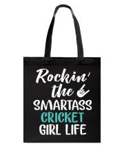 ROCKING THE SMARTASS CRICKET GIRL LIFE Tote Bag thumbnail