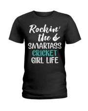 ROCKING THE SMARTASS CRICKET GIRL LIFE Ladies T-Shirt thumbnail