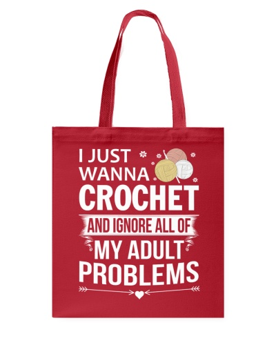 I JUST WANNA CROCHET AND IGNORE MY ADULT PROBLEMS