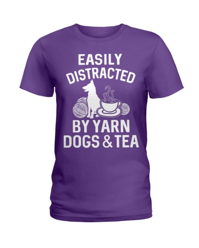 EASILY DISTRACTED BY YARN DOGS AND TEA