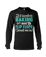 LOVE BAKING AND FLIP FLOPS MEN WOMEN GIFT Long Sleeve Tee thumbnail