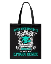 BPHARM DEGREE 2018 BEST GRAD Tote Bag thumbnail