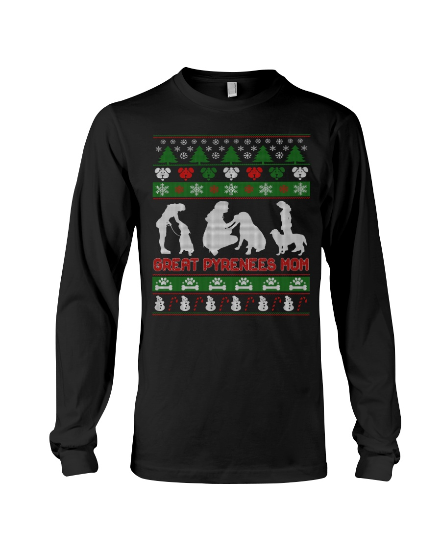 GREAT PYRENEES MOM UGLY CHRISTMAS SWEATER XMAS  Long Sleeve Tee