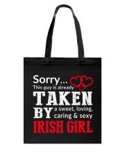 SORRY TAKEN BY A IRISH Tote Bag thumbnail