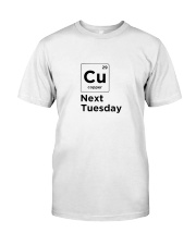 See You On Tuesday Classic T-Shirt front