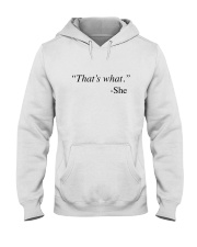 That's What She Said Hooded Sweatshirt tile