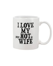 I Love My Hot Wife Mug thumbnail