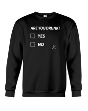 Are You Drunk Crewneck Sweatshirt thumbnail