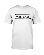 That's What She Said Premium Fit Mens Tee thumbnail