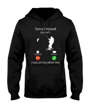 Sorry I Missed Your Call Hooded Sweatshirt thumbnail