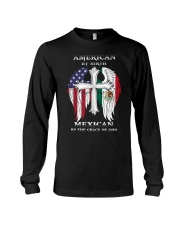 7DK - American by birth mexican by the grace of go Long Sleeve Tee thumbnail